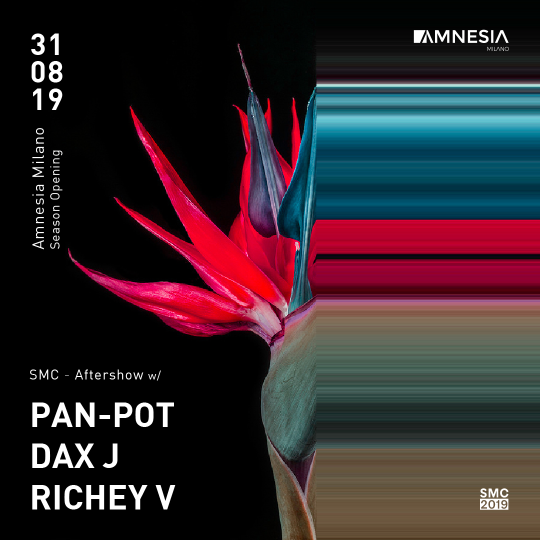 Season Opening & SMC – Aftershow w/ Pan-Pot, Dax J, Richey V